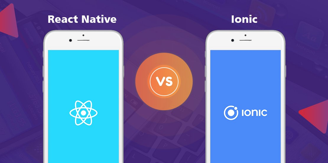Comparing Ionic and React Native
