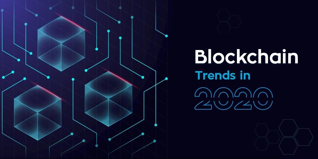 Top Blockchain Trends 2020