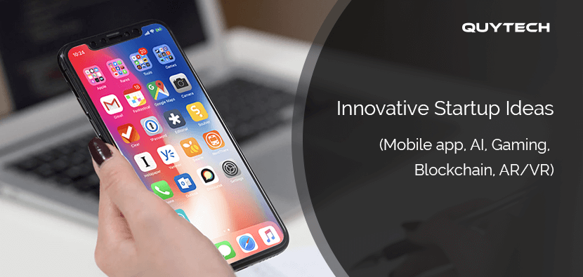 75 Trending Startup Mobile App Ideas 2020 Android Ios Ar Vr Ai