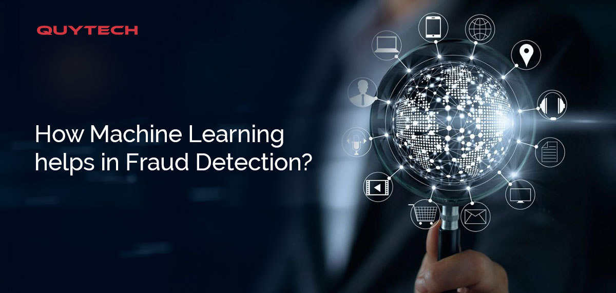 machine learning helps in fraud detection