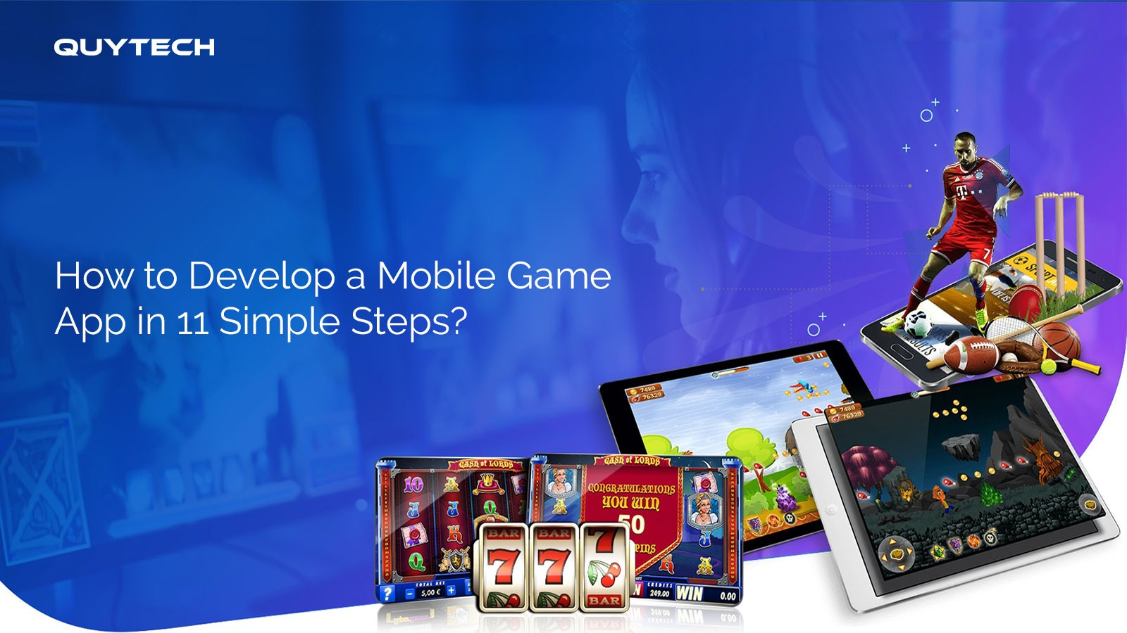 Mobile Game App Development Process Explained in 11 Steps