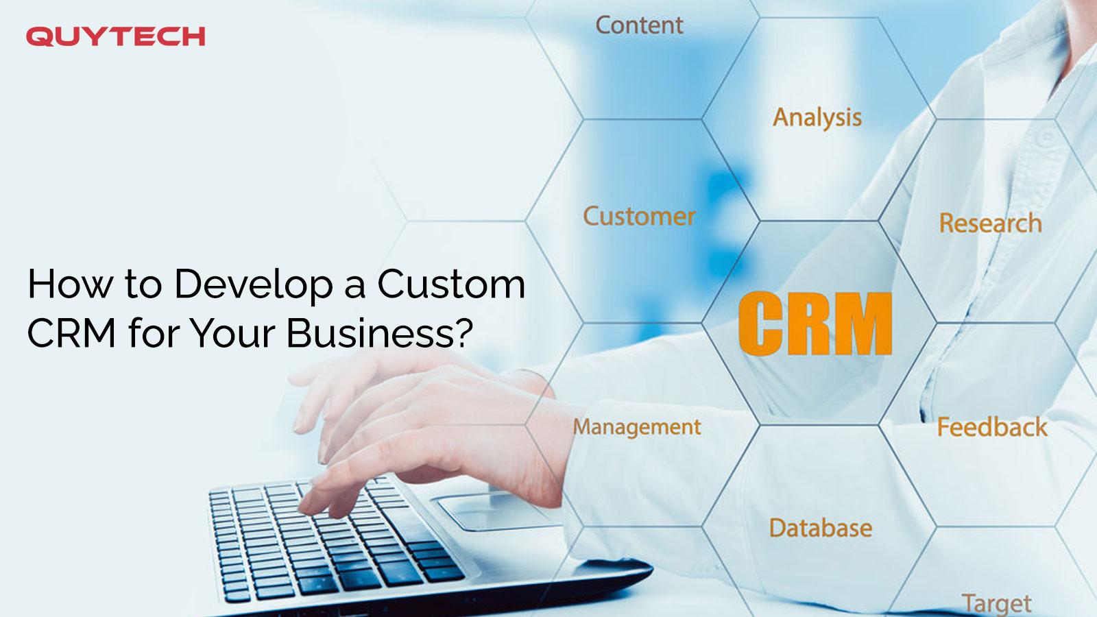 Custom Customer relationship management